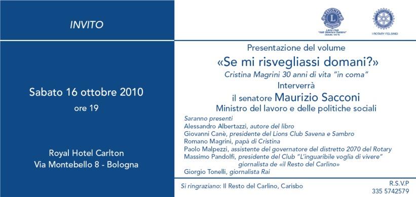 Invito - Incontro con intervento del Senatore Maurizio Sacconi, Ministro del lavoro e delle politiche sociali tenutosi al Royal Hotel Carlton di Bologna
