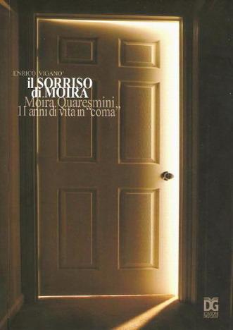 30 giugno 2011. Presentazione del libro 'Il Sorriso di Moira, secondo volume della collana 'Se mi risvegliassi domani'. La copertina.